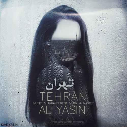 دانلود آهنگ علی یاسینی به نام تهران