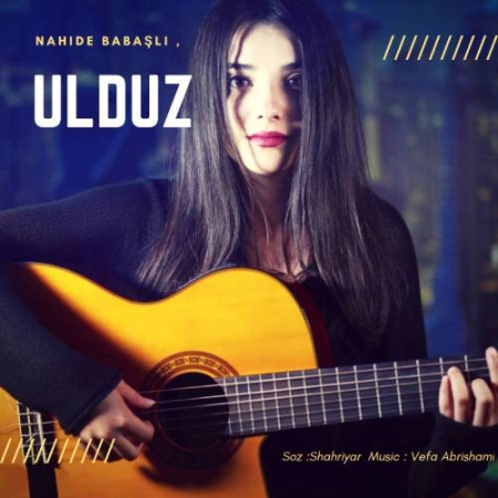 Nahide Babasli Ulduz 450x450 - دانلود آهنگ ناهیده باباشلی به نام اولدوز