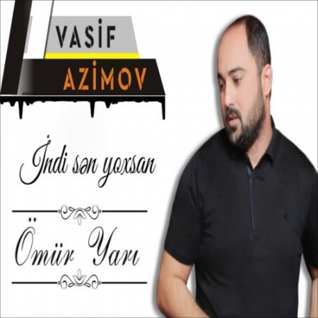 Vasif Azimov Omur Yari 450x450 - دانلود آهنگ واسیف عظیم اف به نام عومور یاری