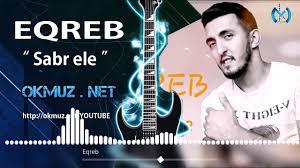 Eqreb Sebr Ele - دانلود آهنگ آذری عقرب به نام صبر اله