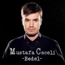 Mustafa Ceceli Bedel - دانلود آهنگ ترکی مصطفی چچلی به نام بدل