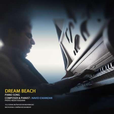 دانلود آهنگ جدید   نوید اسکندر  به نام   رویای ساحل