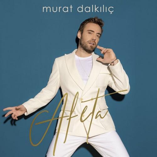 دانلود آلبوم ترکی مورات دالکیلیچ به نام آفتا