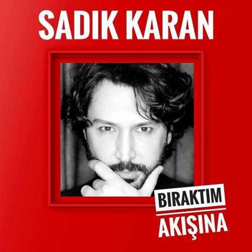 دانلود آهنگ جدید ترکیه سادیک کاران به نام خبرین یوک