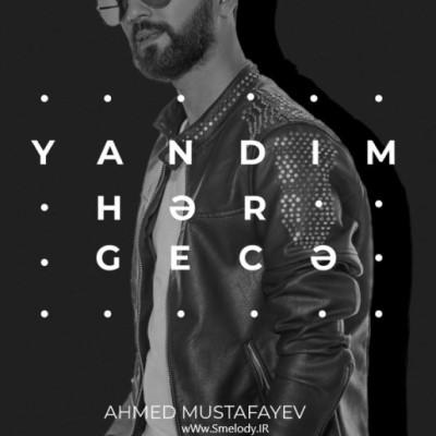 دانلود آهنگ جدید آذری احمد مصطفایو به نام یاندیم هر گجه