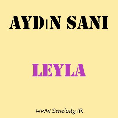 دانلود آهنگ جدید آذری آیدین سانی به نام لیلا