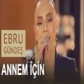 Ebru Gundes Annem Icin Akustik 120x120 - دانلود موزیک ویدئو  Annem İçin از Ebru Gündeş