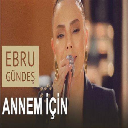 Ebru Gundes Annem Icin Akustik 450x450 - دانلود موزیک ویدئو  Annem İçin از Ebru Gündeş