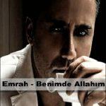 Emrah – Benimde Allahim 1 150x150 - آهنگ ترکی Emrah با نام Benimde Allahim