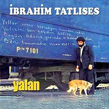 Ibrahim Tatlises Yalan - آهنگ ترکی ابراهیم تاتلیس به نام یالان