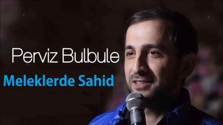 Perviz Bulbule Meleklerde Sahid Single 2019 450x253 - دانلود آهنگ پرویزبلبل  به نام ملک لرده شاهد