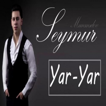 Seymur Memmedov Yar Yar 450x450 - دانلود آهنگ سیمور ممدوف به نام یار یار